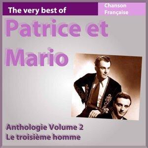 The Very Best of Patrice et Mario: Le troisième homme - Anthologie, vol. 2