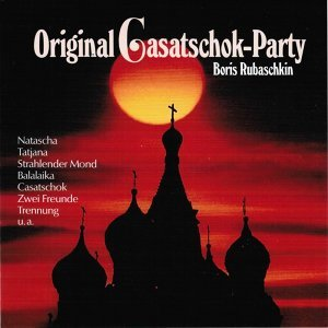 Original Casatschok-Party