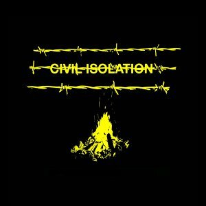 Civil Isolation