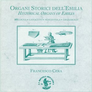 Historical Organs of Emilia (Italy)