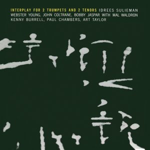 Interplay for 2 Trumpets & 2 Tenors (Remastered)