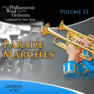 Parade Marches Volume 12