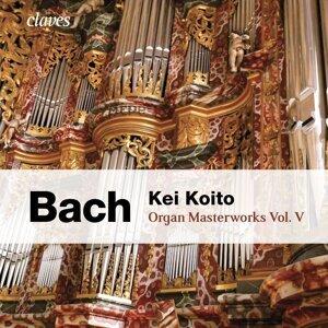 Bach: Organ Masterworks, Vol. V