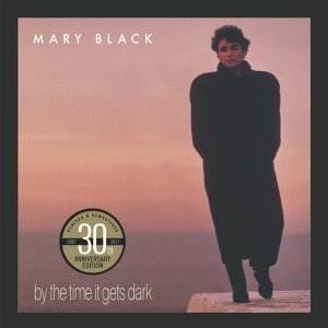 By the Time It Gets Dark - 30th Anniversary Edition