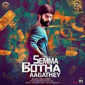 Semma Botha Aagathey (From Semma Botha Aagathey) - Single