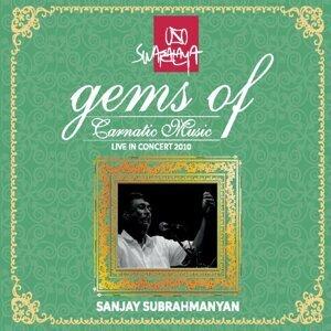 Gems of Carnatic Music: Sanjay Subrahmanyan - Live in Concert 2010