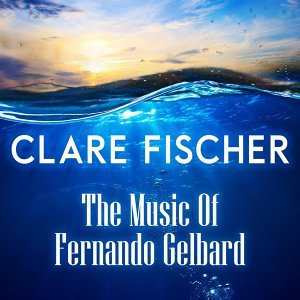The Music of Fernando Gelbard