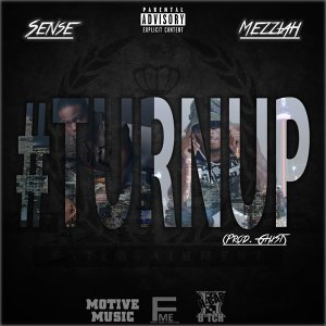 Turn Up (feat. Mezziah)