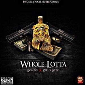 Whole Lotta (feat. Rello Baby)