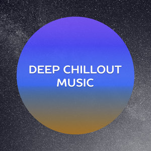 Deep Chillout Music – Ibiza Lounge, Summer Time, Party on the Beach, Total Relax, Ibiza Vibes