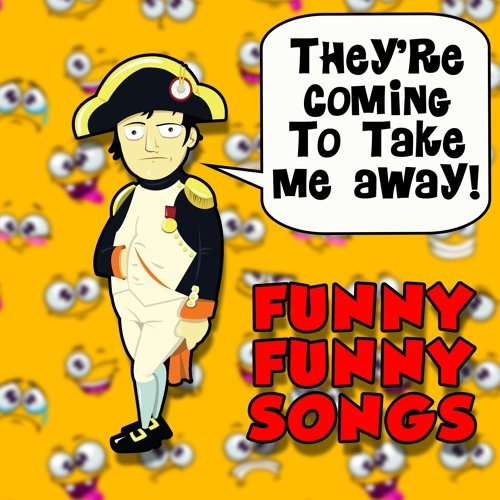 various artists they re coming to take me away funny funny songs