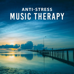 Anti-Stress Music Therapy – Pure Relaxation, New Age Music, Just Calm Down, Relaxing Music