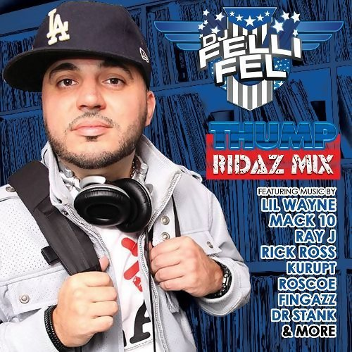 DJ Felli Fel - Thump Ridaz Mix