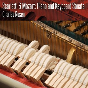 Scarlatti & Mozart: Piano and Keyboard Sonata