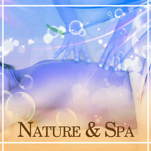 Nature & Spa – Music for Relaxation, Nature Sounds, Rain, Soothing Water, Spa Music, Wellness, Healing Piano, Guitar, Pure Mind
