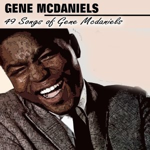 49 Songs of Gene Mcdaniels