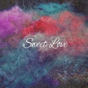 Sweet Love (feat. William Bolton)