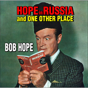 Bob Hope in Russia and One Other Place (Live)