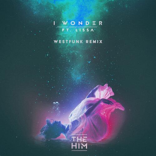 I Wonder - WestFunk Remix Radio Edit