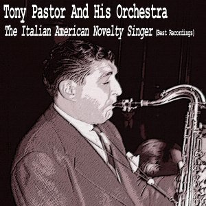 The Italian American Novelty Singer - Best Recordings