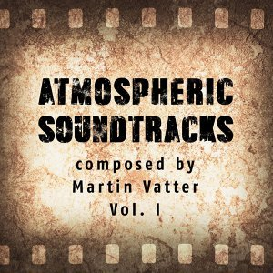Atmospheric Soundtracks, Vol. 1