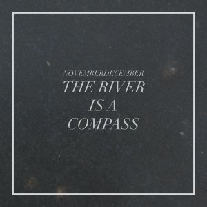 The River Is a Compass