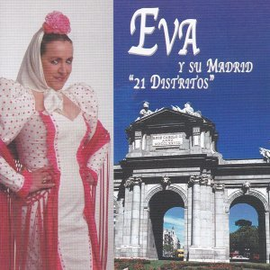 Eva y Su Madrid: 21 Distritos