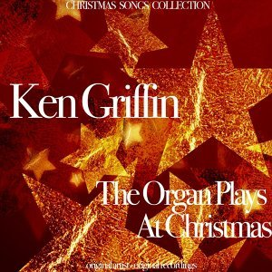 The Organ Plays at Christmas