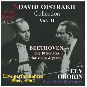 Oistrakh Collection, Vol. 11: The Beethoven Violin Sonatas (Live)