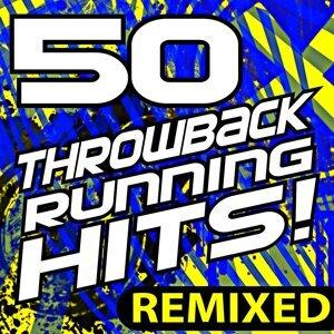 50 Throwback Running Hits! Remixed