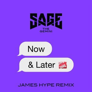 Now and Later - James Hype Remix