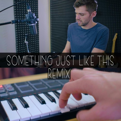 Something Just Like This (Remix)