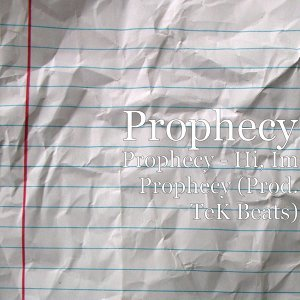 Hi, I'm Prophecy