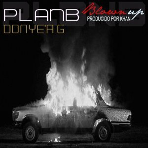 Blown Up (feat. Donye'a G)