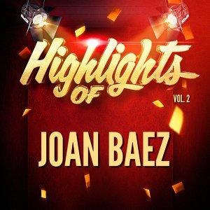 Highlights of Joan Baez, Vol. 2