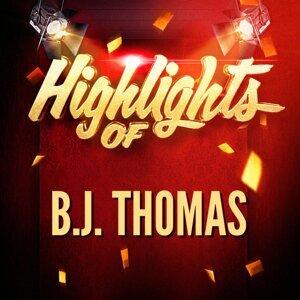 Highlights of B.J. Thomas
