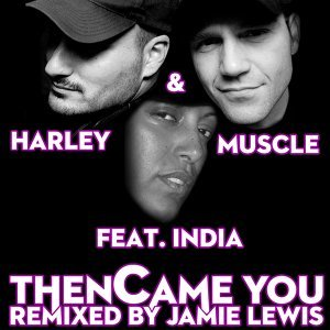 Then Came You - Remixed By Jamie Lewis