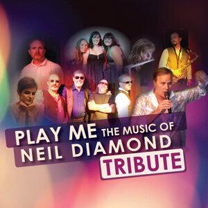 Play Me the Music of Neil Diamond (Tribute to Neil Diamond)