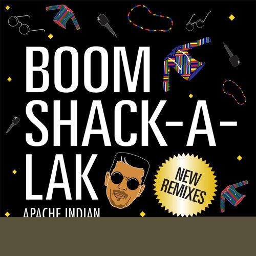 Boom Shack-A-Lak (Remixes)