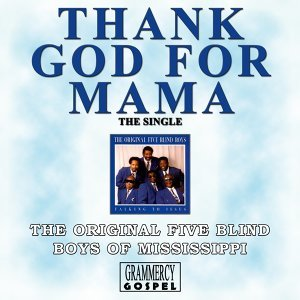 Thank God for Mama - Single