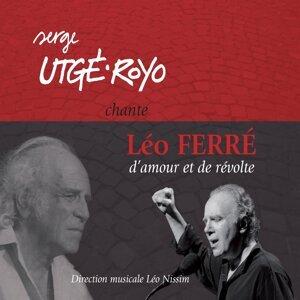 Serge Utgé-Royo chante Léo Ferré : d'amour et de révolte