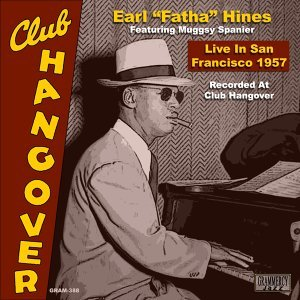 Live In San Francisco 1957 - Recorded At Club Hangover