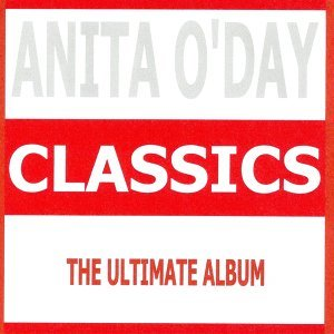 Classics - Anita O'Day