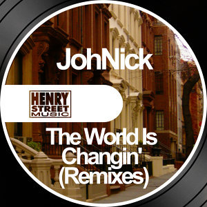 The World Is Changin' - Remixes
