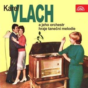 Karel Vlach a jeho orchestr hraje taneční melodie