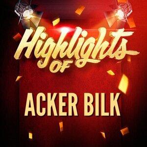 Highlights of Acker Bilk
