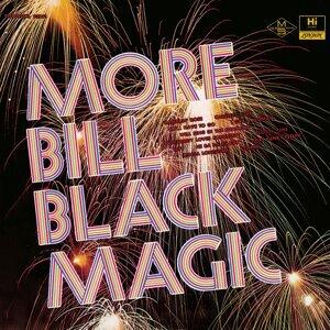 More Bill Black Magic