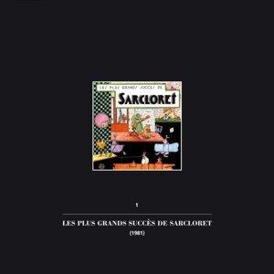 Les plus grands succès de sarcloret - 1er volume de la collection intégrale 'Un enterrement de 1ère classe'