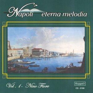 Napoli eterna melodia, vol. 1