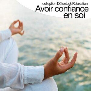 Avoir confiance en soi - Collection détente et relaxation